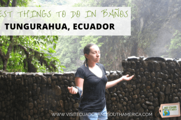 best-things-to-do-in-banos-tungurahua-ecuador