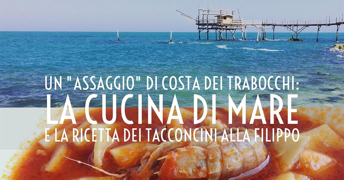 """Un """"assaggio"""" di costa dei trabocchi: la cucina di mare e i ..."""