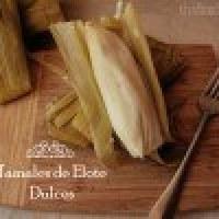 Tamales dulces de Elote: Receta típica de México