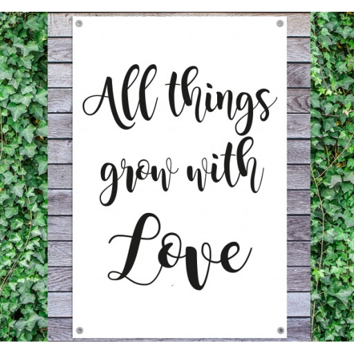 tuindoek-tekst-all-things-grow-with-love-512x512