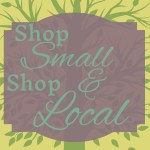 Shop Small & Shop Local