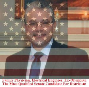 "Family Physician, Electrical Engineer, Ex-Olympian. The Most Qualified Senate Candidate For District 40. Mario Jimenez, M.D., ""Soul of a child, heart of a Lion."""