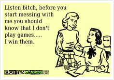 Listen bitch