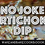 Paleo Edibles: Cannabis Infused Artichoke Dip
