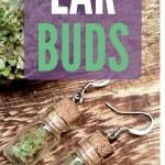 Cannabis Jewelry DIY: Ear Buds