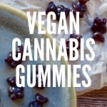 Easy Vegan Cannabis Gummies