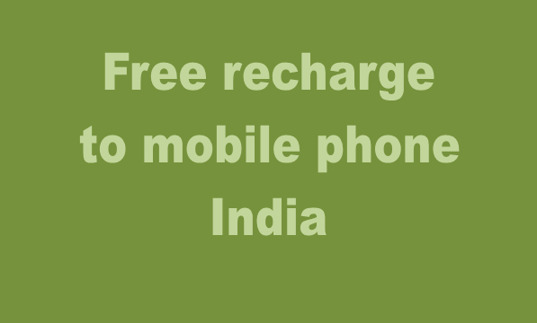 Get Free Mobile Recharge India