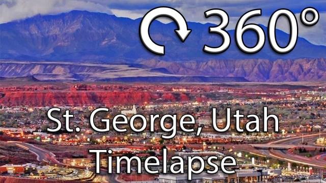 360 Degree / VR Timelapse: St. George, Utah