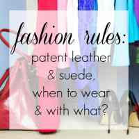 Breaking Fashion Rules - Patent Leather and Suede