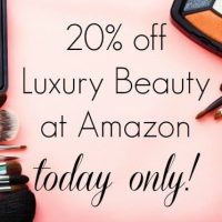 20% off Luxury Beauty at Amazon Today Only!