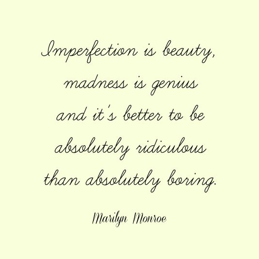Imperfection Quote by Marilyn Monroe
