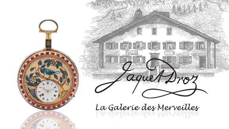 La Galerie des Merveilles de Jaquet Droz