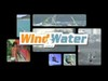 Wind And Water Video