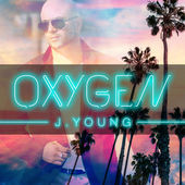 J Young Oxygen Music Video