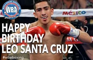 Feliz cumpleaños Leo Santa Cruz!