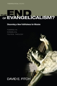 EOE 199x300 The End of Evangelicalism? Formed for dispassionate ministry