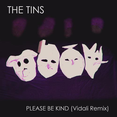 The Tins (Vidali Remix)
