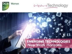 WeAreTheCity and BCSWomen event | Emerging Technologies: New Work Horizons @ BCS Office | London | United Kingdom