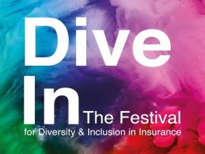 Dive In | The Festival for Diversity & Inclusion in Insurance @ Various