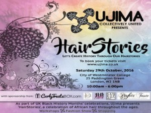 Creating History At HairStories 2016 -  A Celebration of African Hair Heritage @ City of Westminster College | London | England | United Kingdom