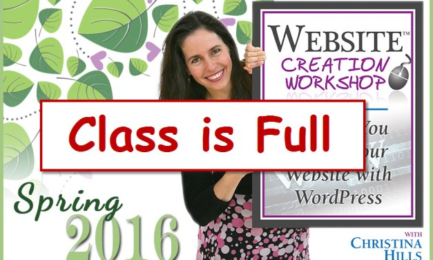Class is Closed for the Website Creation Workshop Spring 2016 Program
