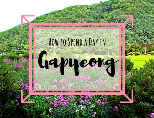 How to Spend a Day in Gapyeong