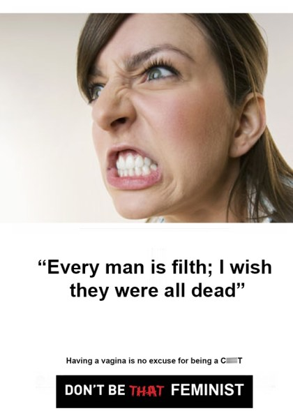"""Every man is filth; I wish they were all dead."""""""
