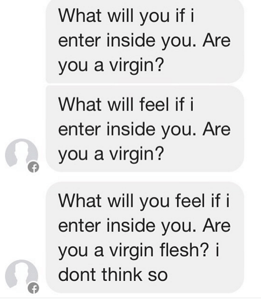 """Are you a virgin flesh?"" And a thousand other creepy messages from creepy creepers"
