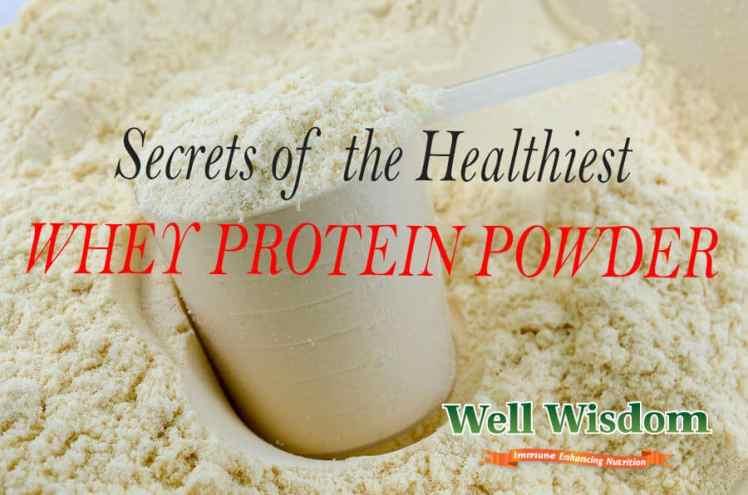 healthiest whey protein