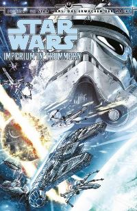 Comic Cover - Star Wars: Imperium in Trümmern, Rechte bei Panini Comics