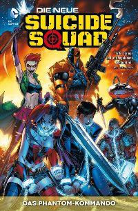 Comic Cover - Die neue Suicide Squad #1: Das Phantom-Kommando, Rechte bei Panini Comics