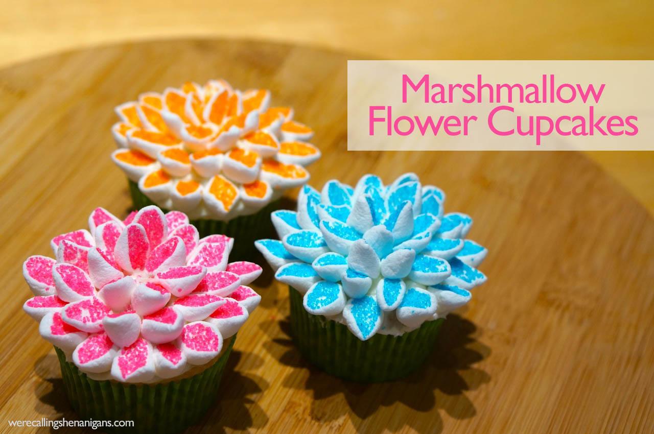 Marshmallow Flower Cupcakes We Re Calling Shenanigans