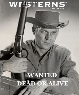 Steve-McQueen-wanted-dead-or-alive-westernsontheweb-FREE