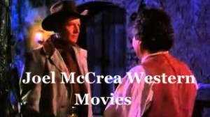 Joel-McCrea-western-movies