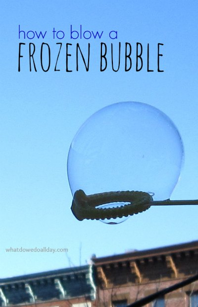 How to blow a frozen bubble
