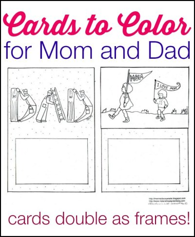 Printable Mother's Day and Father's Day cards to color that can also be used as frames.