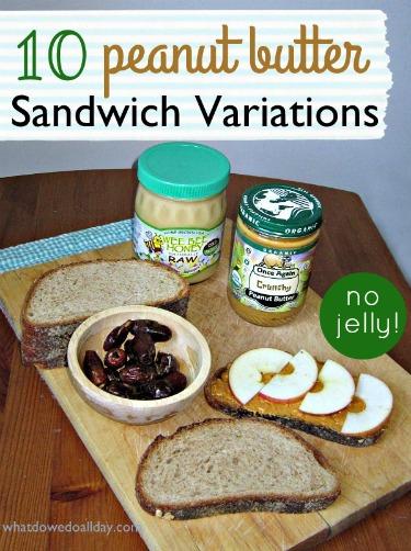 Peanut butter sandwich ideas without jelly