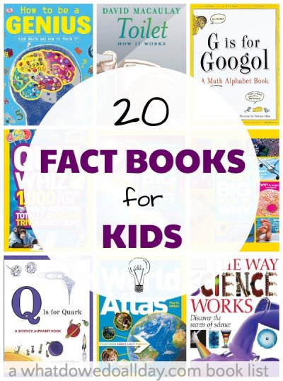 Nonfiction books for kids. Books that are chock full of fun facts!