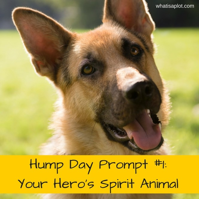 Hump Day Writing Prompt- What is your hero's spirit animal-