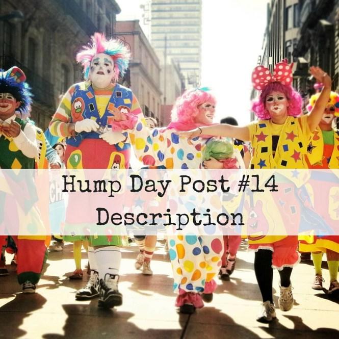 Hump Day Post #14Description