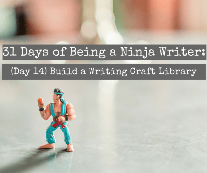 (Day 14) Build a Writing Craft Library