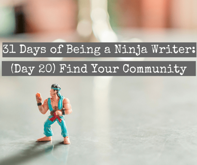 (Day 20) Find Your Writing Community