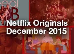 Netflix Originals for December 2015
