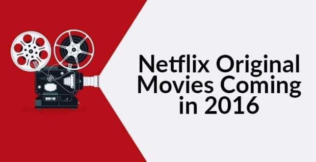 netflix-original-movies-netflix-2016