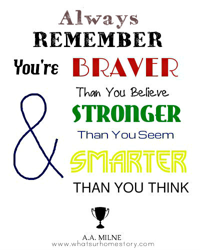 a a milne quote; Check out the post for more free quote printables