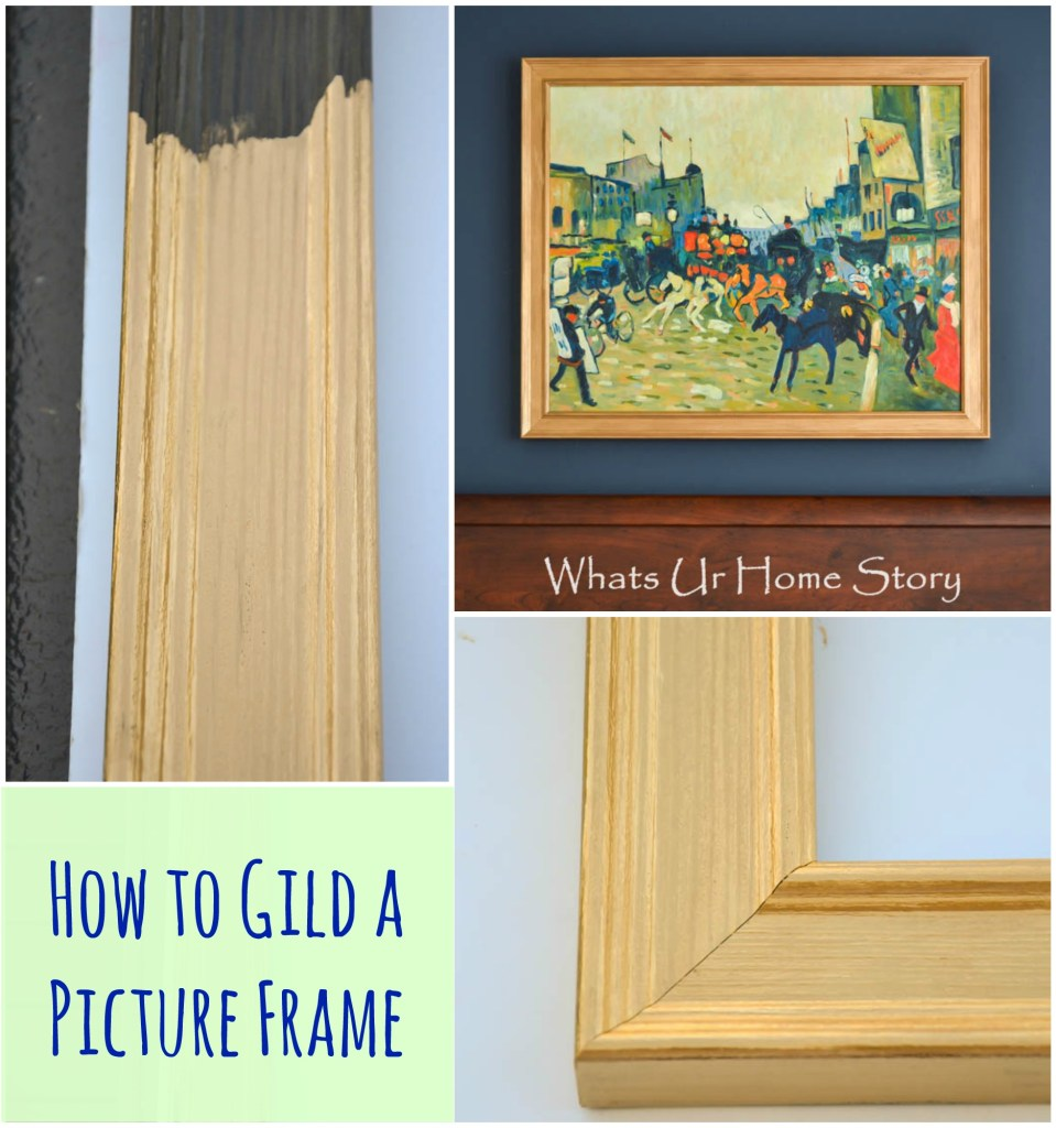 how to gild a frame, how to gild a picture frame -Whats Ur Home Story