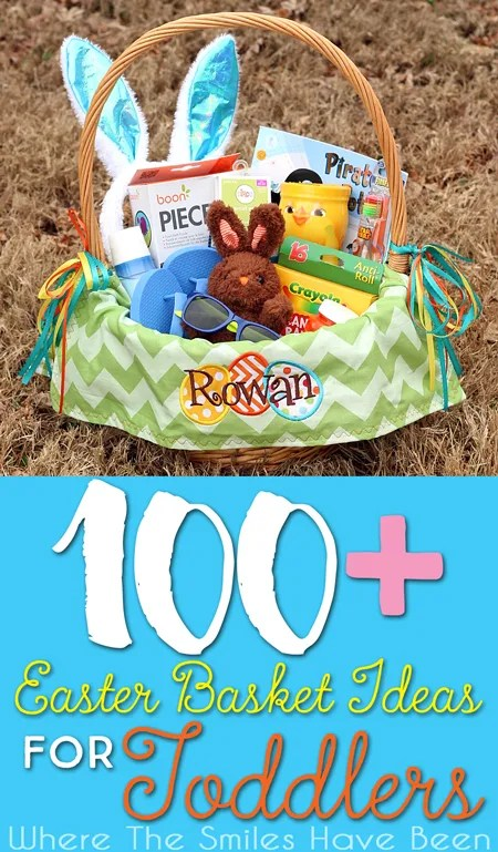 Over 100 Easter Basket Ideas for Toddlers! | Where The Smiles Have Been