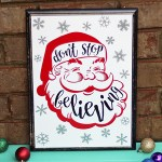 Don't Stop Believing Santa Christmas Sign