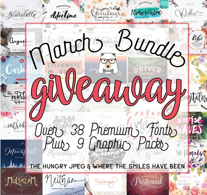Enter to win The March Bundle from The Hungry JPEG & Where The Smiles Have Been!