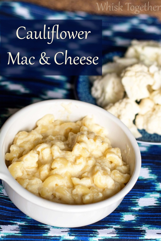 Cauliflower Mac and Cheese on Whisk Together Blog